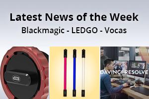 news of the week i48-e129- Blackmagic Design - Vocas - Ledgo