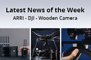 news of the week i54-e135- ARRI - DJI - Wooden Camera
