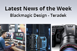 news of the week i61-e142- Teradek - Blackmagic Design