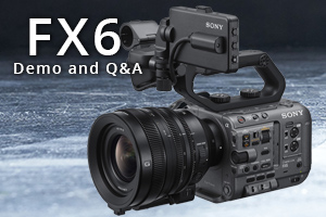 FX6 Demo and Q&A with Alister Chapman