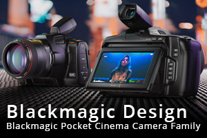 Blackmagic Design Pocket Cinema Camera Family