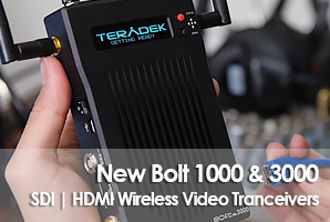 New Bolt 1000 & 3000 wireless video transceivers