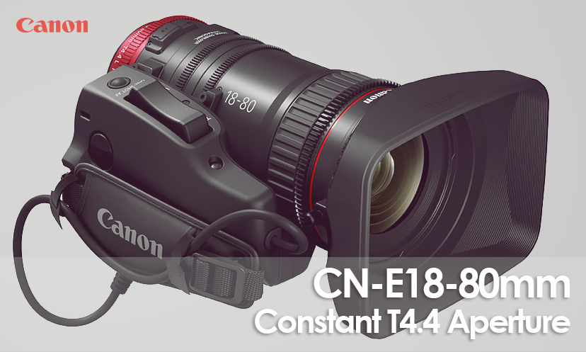 Canon CN-E18-80mm T4.4 L IS KAS S
